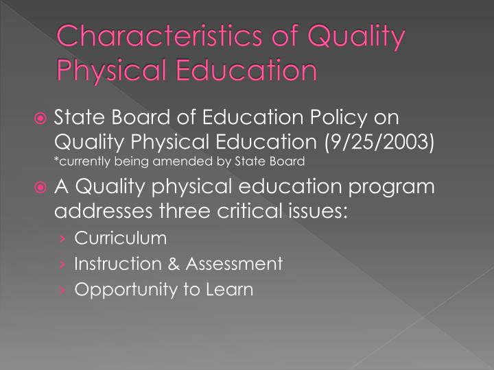 Characteristics of Quality Physical Education