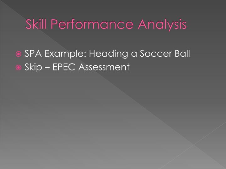 Skill Performance Analysis