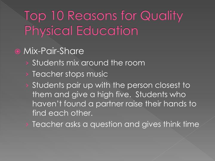 Top 10 Reasons for Quality Physical Education