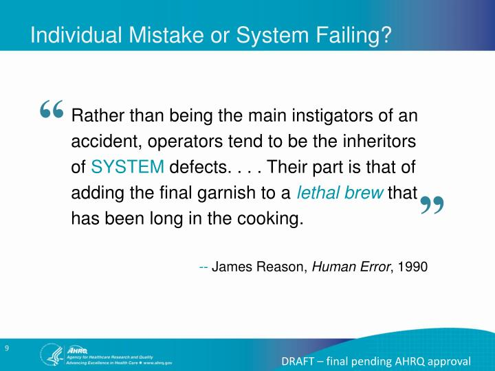 Individual Mistake or System Failing?