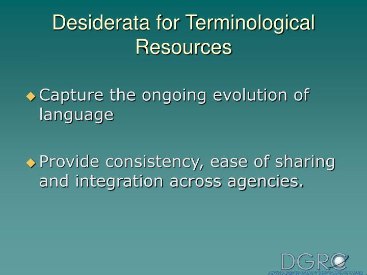 Desiderata for Terminological Resources