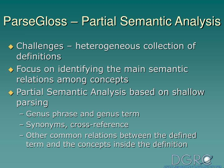 ParseGloss – Partial Semantic Analysis