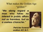 what makes the golden age golden