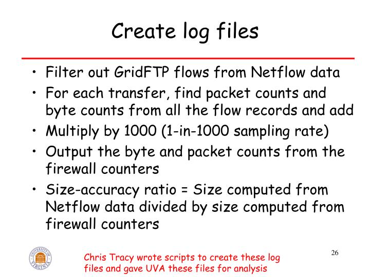Create log files