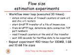 flow size estimation experiments