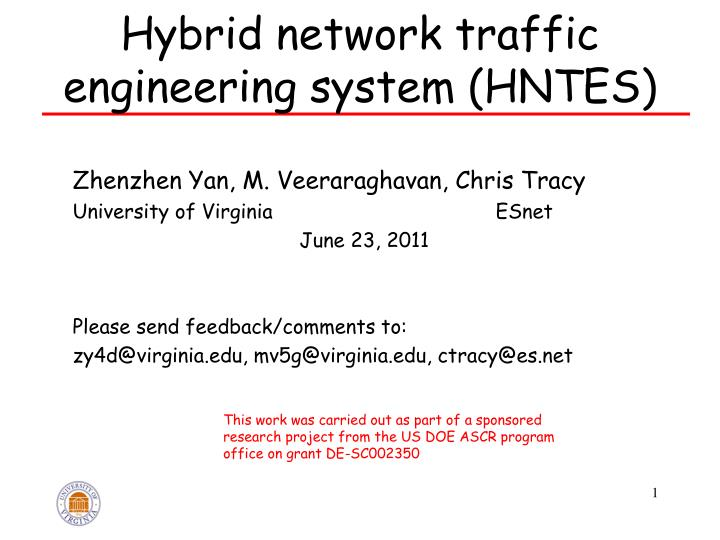 Hybrid network traffic engineering system hntes