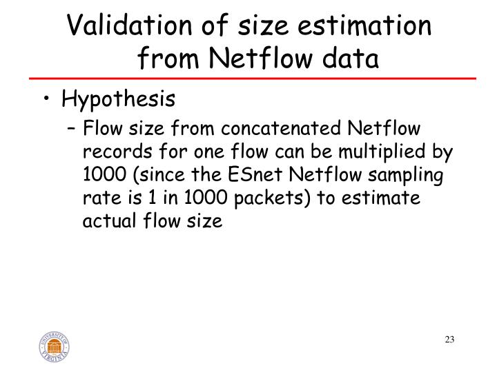 Validation of size estimation from Netflow data