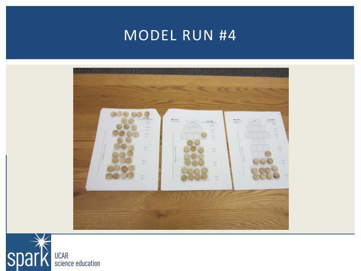 Model run #4