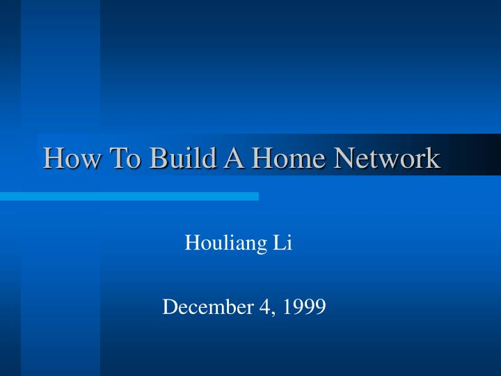 how to build a home network