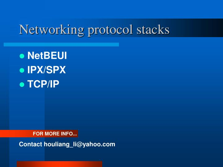 Networking protocol stacks