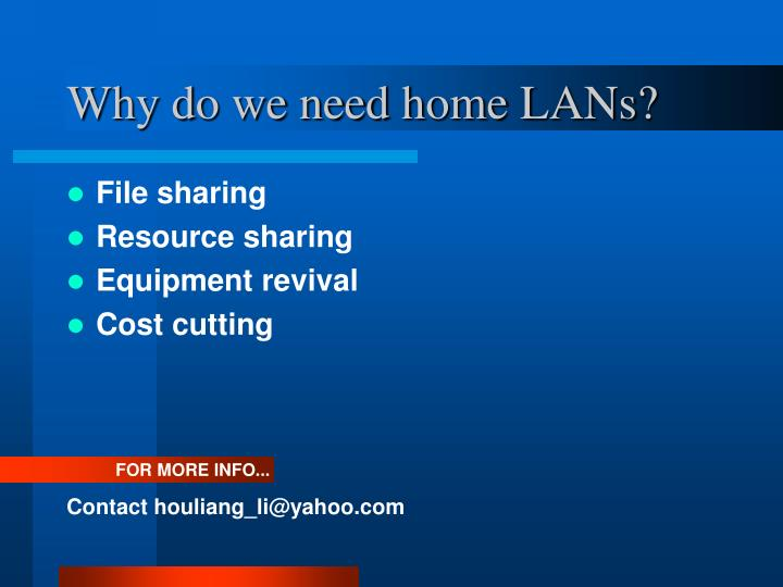 Why do we need home LANs?