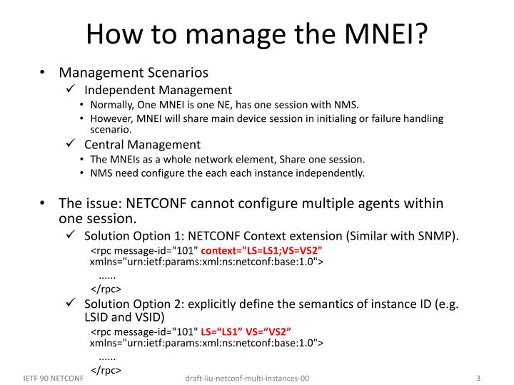 How to manage the MNEI?