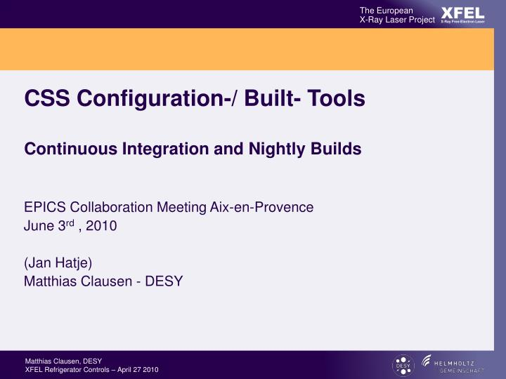 Css configuration built tools continuous integration and nightly builds