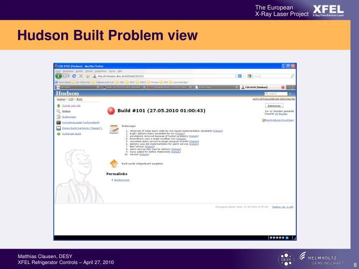 Hudson Built Problem view