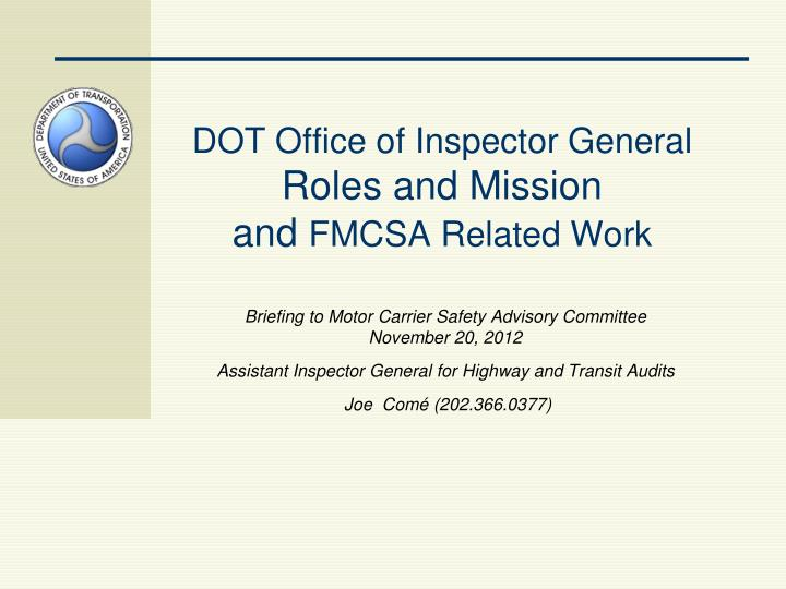 Dot office of inspector general roles and mission and fmcsa related work