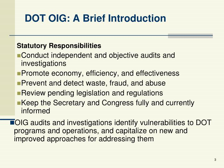 Dot oig a brief introduction