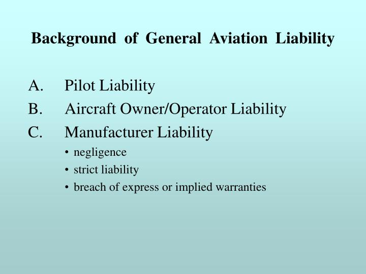 Background of General Aviation Liability