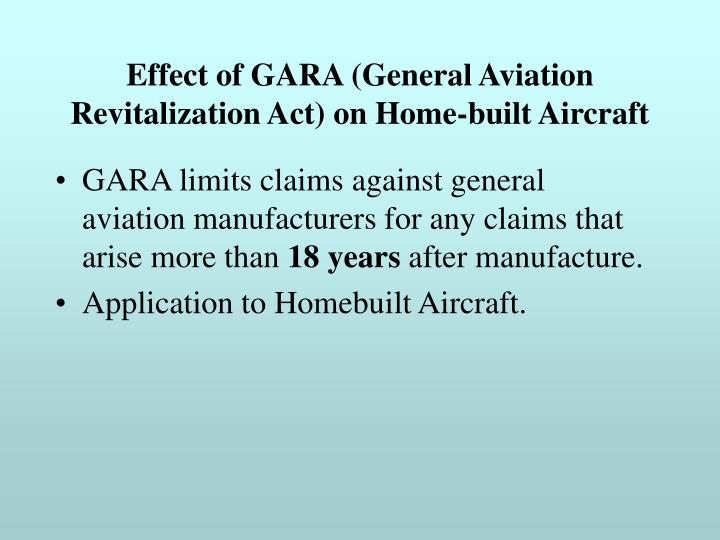 Effect of GARA (General Aviation Revitalization Act) on Home-built Aircraft