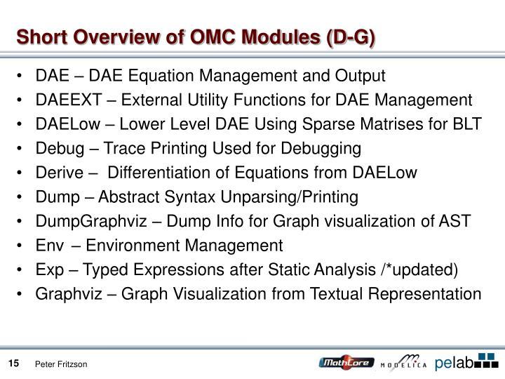 Short Overview of OMC Modules (D-G)