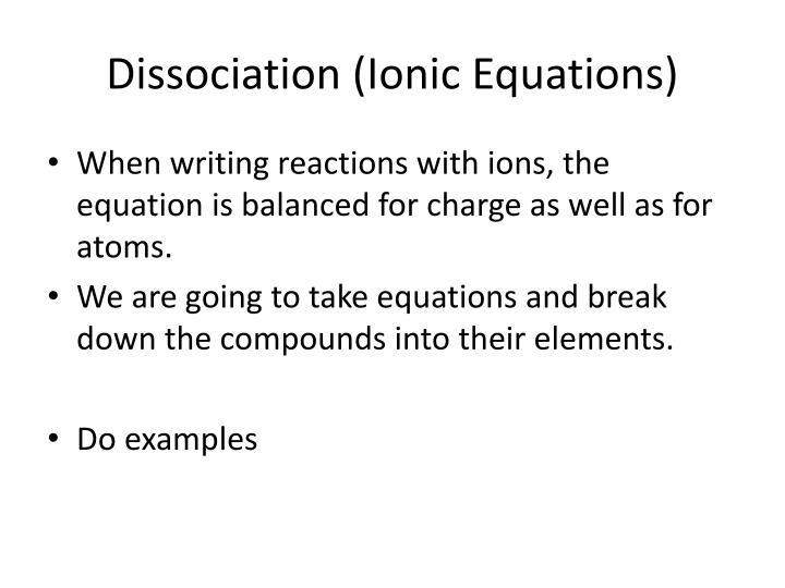 Dissociation (Ionic Equations)