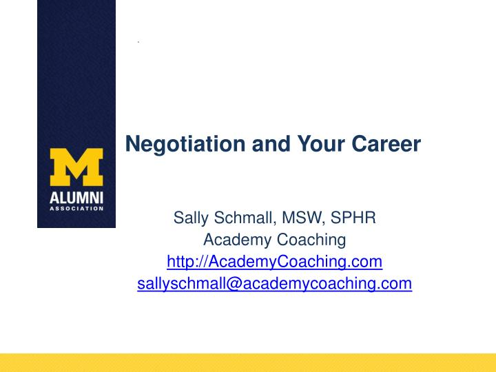 Negotiation and your career