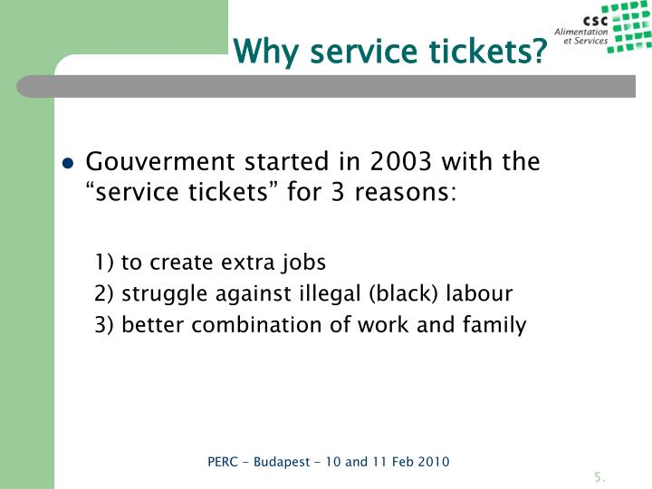 Why service tickets?