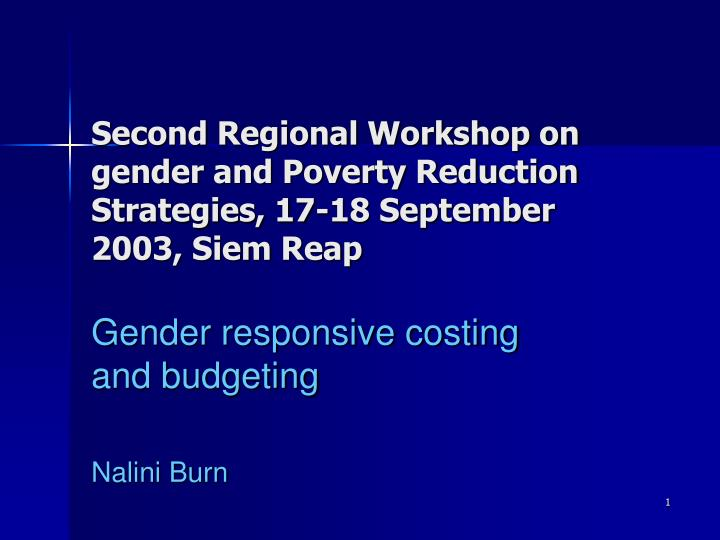 Second regional workshop on gender and poverty reduction strategies 17 18 september 2003 siem reap