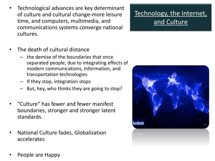 Technology the internet and culture