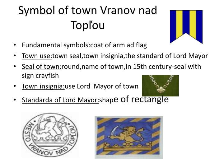 Symbol of town Vranov nad Topľou