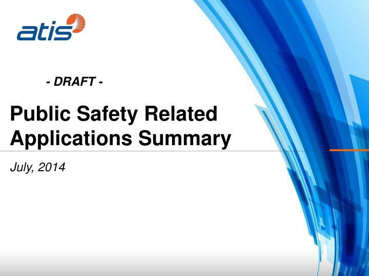 Public Safety Related Applications Summary