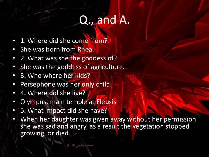 Q., and A.