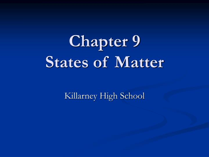 Chapter 9 states of matter