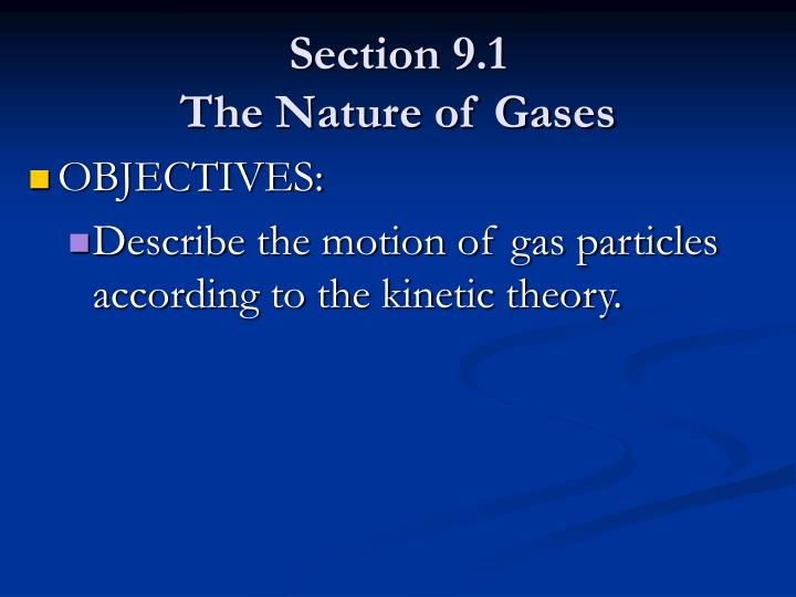 Section 9 1 the nature of gases