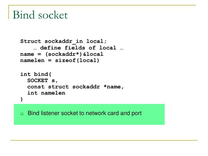 Bind socket