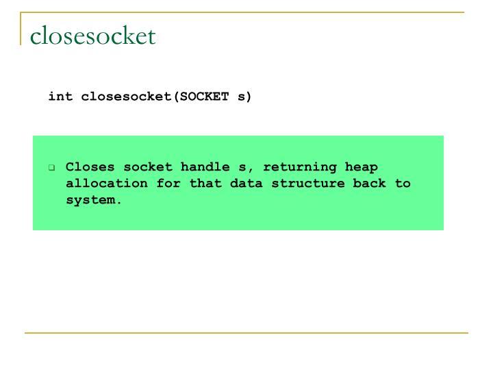 closesocket