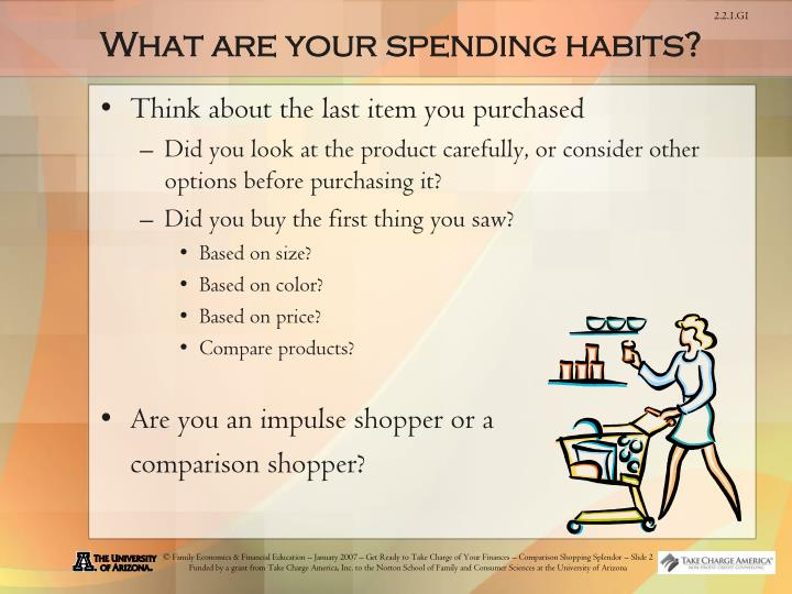 What are your spending habits