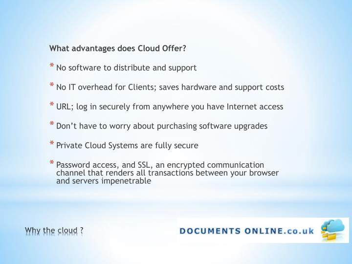 What advantages does Cloud Offer?
