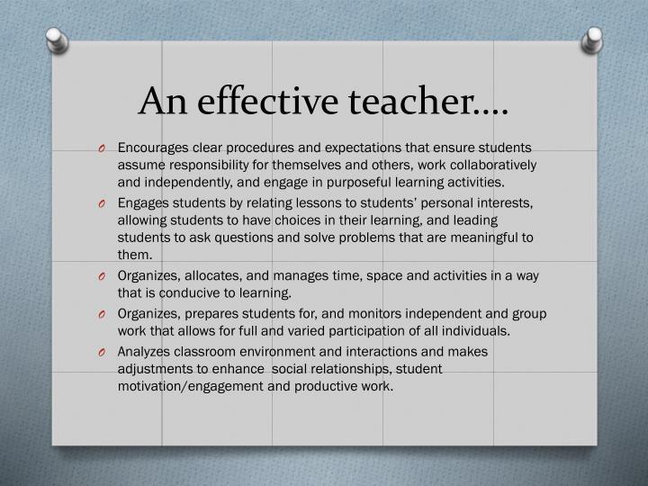 An effective teacher….