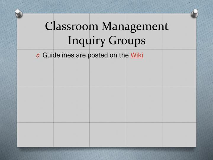 Classroom Management Inquiry Groups