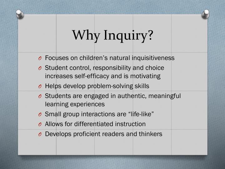 Why Inquiry?