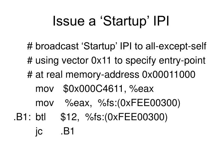 Issue a 'Startup' IPI