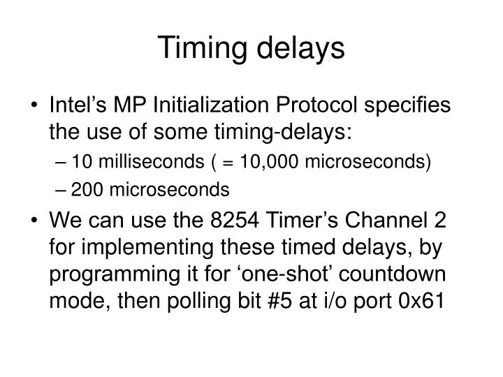Timing delays