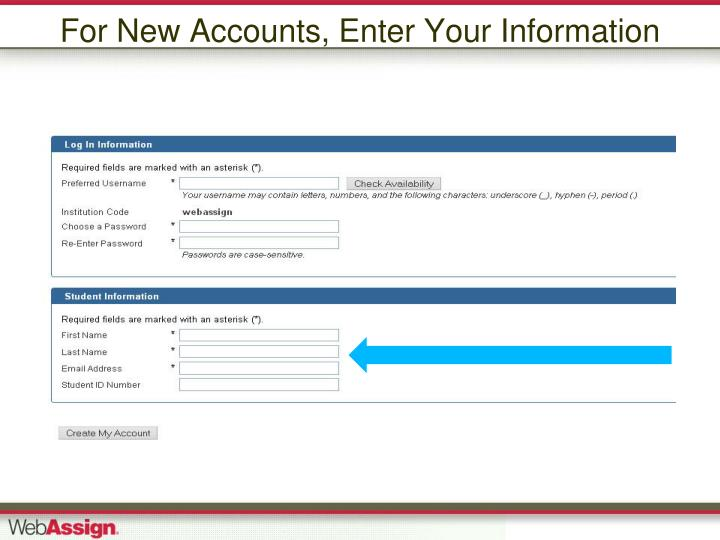 For New Accounts, Enter Your Information
