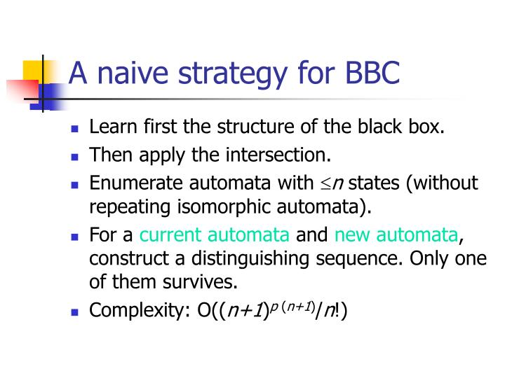 A naive strategy for BBC