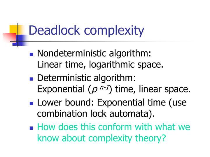 Deadlock complexity
