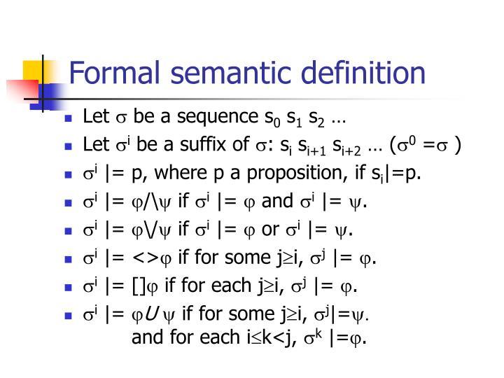 Formal semantic definition