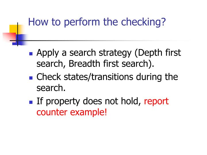 How to perform the checking?