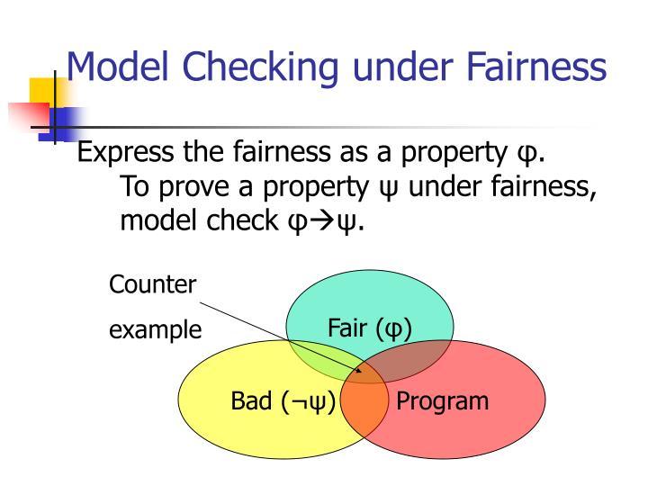 Model Checking under Fairness