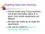 modeling black box checking