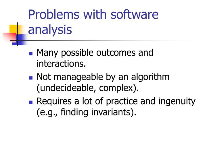 Problems with software analysis